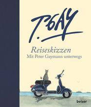Reiseskizzen   Gaymann, Peter