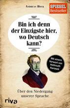 Bin ich denn der Einzigste hier, wo Deutsch kann? | Hock, Andreas