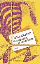 Jonas Jonasson, Die Analphabetin, die rechnen konnte