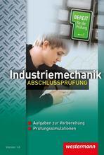 Metalltechnik Fachstufe. Industriemechanik Abschlussprüfung. CD-ROM | Fuhrmann, Jörg; Schröder, Wolfgang; Ulbricht, Klaus