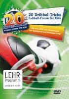 20 Dribbel-Tricks - Fußball-Finten für Kids | Herrmann, Ralf