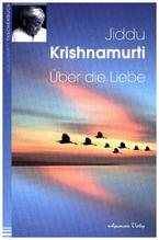 Über die Liebe | Krishnamurti, Jiddu