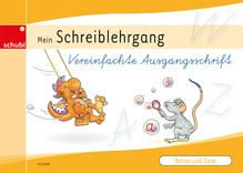 Anton und Zora, Mein Schreiblehrgang (Vereinfachte Ausgangsschrift)