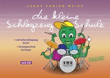 Die kleine Schlagzeug-Schule, m. Audio-CD | Meier, Lukas F.