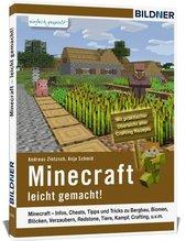 Minecraft - leicht gemacht! | Zintzsch, Andreas; Schmid, Anja