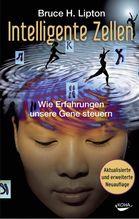 Intelligente Zellen | Lipton, Bruce H.