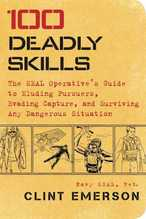 100 Deadly Skills | Emerson, Clint