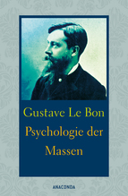 Psychologie der Massen | Le Bon, Gustave