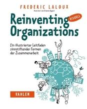 Reinventing Organizations visuell | Laloux, Frédéric