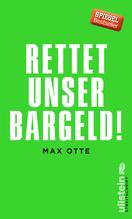 Rettet unser Bargeld! | Otte, Max