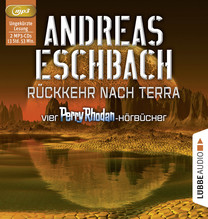 Rückkehr nach Terra, 2 MP3-CDs | Eschbach, Andreas
