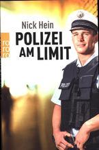 Polizei am Limit | Hein, Nick