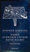 Haben Schwarze Löcher keine Haare? | Hawking, Stephen W.