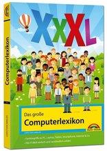 Das große Computerlexikon XXXL | Immler, Christian