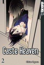 Caste Heaven. Bd.2