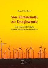 Vom Klimawandel zur Energiewende | Dahm, Klaus-Peter
