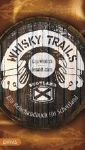 Whisky Trails | Adams, Seonaidh; Wündrich, Katja