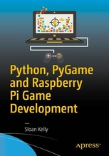 Python, PyGame and Raspberry Pi Game Development | Kelly, Sloan