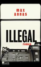 Illegal | Annas, Max