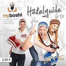 myboshi Häkelguide Vol. 9.0 - Fan-Guide - 5 Accessoires für Fans mit Einsteiger-Häkelanleitung