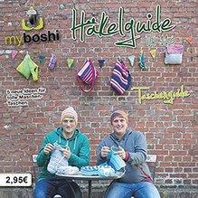 my boshi Häkelguide Vol. 11.0 - Taschenguide - 5 neue Ideen für tolle Maschen-Taschen