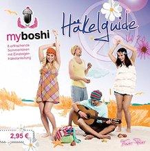my boshi Häkelguide Vol. 7.0 Flower Power - Erfrischende Sommerideen mit Einsteiger-Häkelanleitung