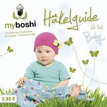 my boshi Häkelguide Vol. 3.0 Baby - Anleitungen Babyideen und Einsteiger-Häkelanleitung