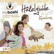 my boshi Häkelguide Vol. 6.0 - Kuschelwarm 4 Häkelideen für die kalte Jahreszeit
