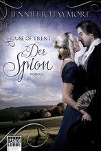 House of Trent - Der Spion | Haymore, Jennifer