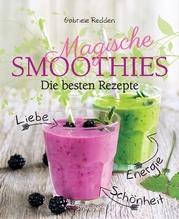 Magische Smoothies | Redden Rosenbaum, Gabriele