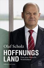 Hoffnungsland | Scholz, Olaf