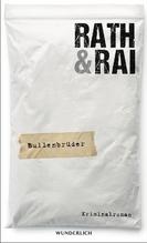Bullenbrüder | Rath, Hans; Rai, Edgar