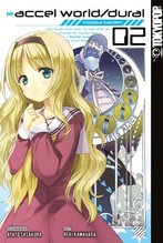 Accel World / Dural - Magisa Garden. Bd.2 | Kawahara, Reki; Sasakura, Ayato