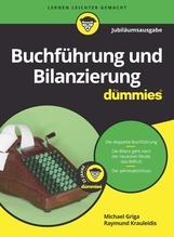 Buchführung und Bilanzierung für Dummies. Jubiläumsausgabe | Griga, Michael; Krauleidis, Raymunda