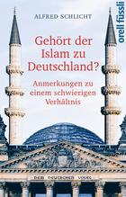 Gehört der Islam zu Deutschland? | Schlicht, Alfred