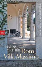 Rom, Villa Massimo | Ortheil, Hanns-Josef