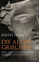 Die alten Griechen | Hall, Edith