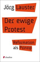 Der ewige Protest | Lauster, Jörg