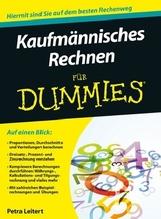 Kaufmännisches Rechnen für Dummies | Leitert, Petra