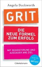 GRIT - Die neue Formel zum Erfolg | Duckworth, Angela