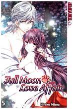 Full Moon Love Affair. Bd.5 | Miura, Hiraku