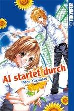 Ai startet durch | Yukimaru, Moe