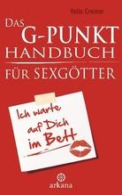 Das G-Punkt-Handbuch für Sexgötter | Cremer, Yella