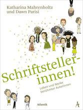 Schriftstellerinnen! | Mahrenholtz, Katharina