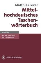 Mittelhochdeutsches Taschenwörterbuch | Lexer, Matthias