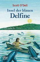 Insel der blauen Delfine   O'Dell, Scott
