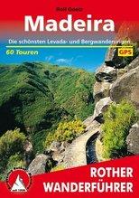Rother Wanderführer Madeira | Goetz, Rolf