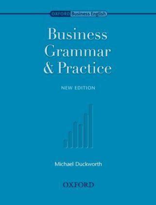 Business Grammar & Practice | Duckworth, Michael