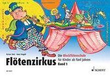Flötenzirkus. Bd.1   Butz, Rainer; Magolt, Hans