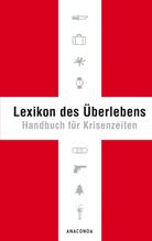 Lexikon des Überlebens   Lichtenfels, Karl L. von